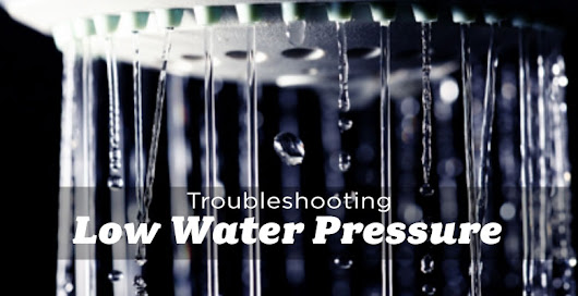Troubleshooting Low Water Pressure - The Edmonton Real Estate Blog