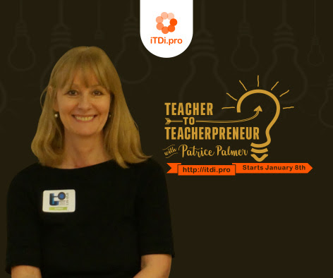 "Become a ""Teacherpreneur"" with Patrice Palmer in January"