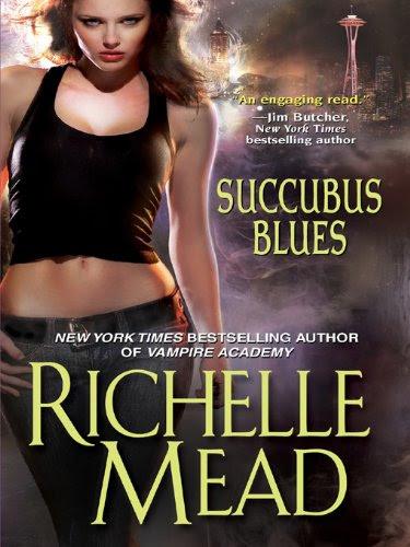 Succubus Blues (Georgina Kincaid) by Richelle Mead