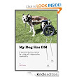 Amazon.com: My Dog Has DM: A Personal Journey Caring for a Dog with Degenerative Myelopathy eBook: Josh Davies: Kindle Store