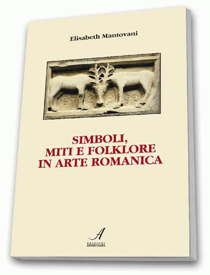 Simboli, Miti e Folkore in Arte Romanica