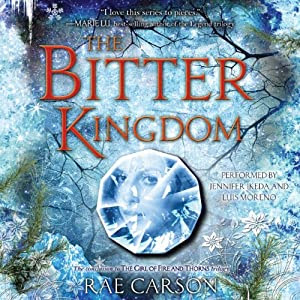 The Bitter Kingdom: Fire and Thorns, Book 3 | [Rae Carson]
