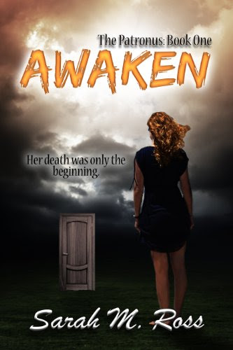 Awaken (The Patronus #1) by Sarah M. Ross