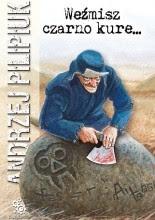 Okładka książki Weźmisz czarno kure...
