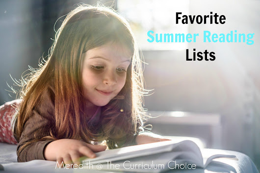 Favorite Summer Reading Lists - The Curriculum Choice