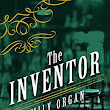 Book Review: The Inventor by Emily Organ