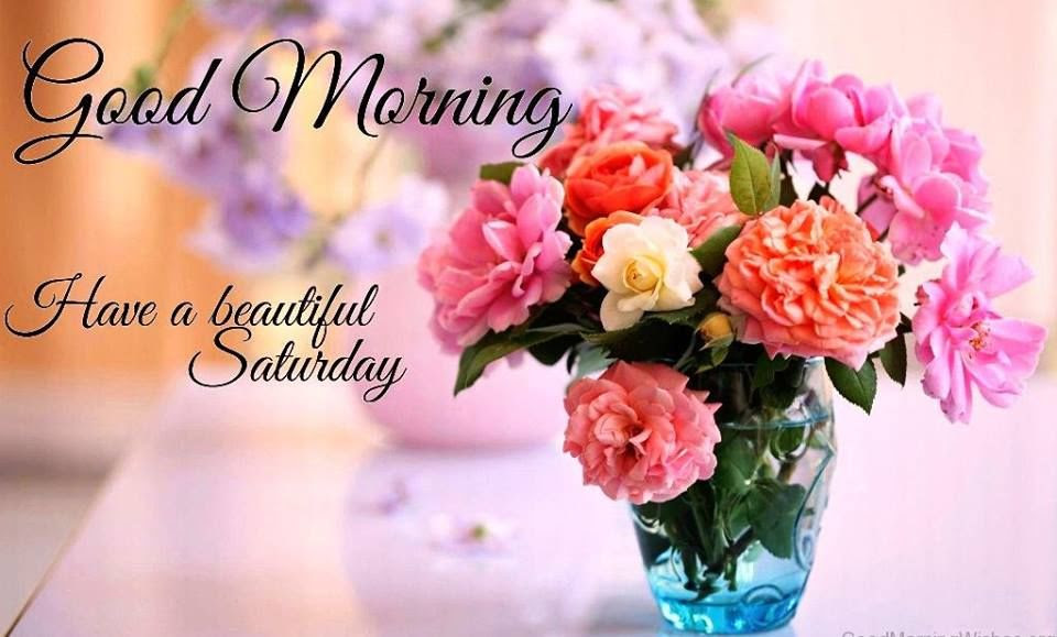 Floral Vase Good Morning Beautiful Saturday Image Pictures Photos