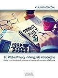 Siti Web e Privacy - Mini Guida Introduttiva