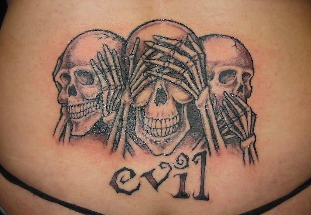 Speak See Hear No Evil Tattoo On Lowerback