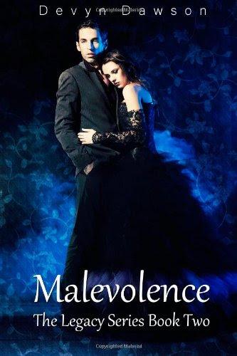 Malevolence: The Legacy Series Book Two (Volume 2) by Devyn Dawson