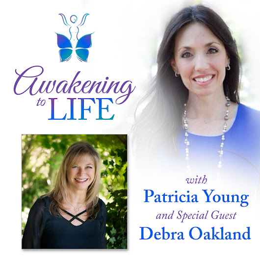 Living in Courage by Conscious Choice with Debra Oakland