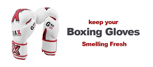 How to keep your Boxing Gloves Smelling Fresh
