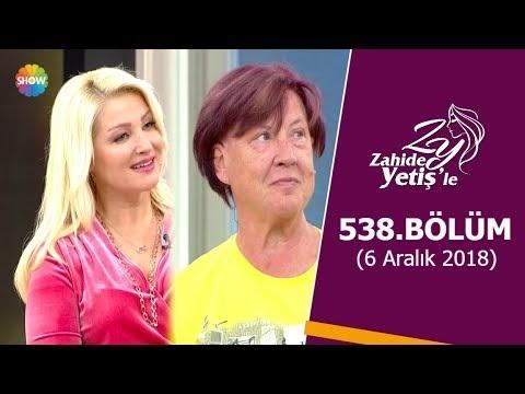 Zahide Yetiş'le 11 Aralik 2018 540.Bölüm İzle Full HD
