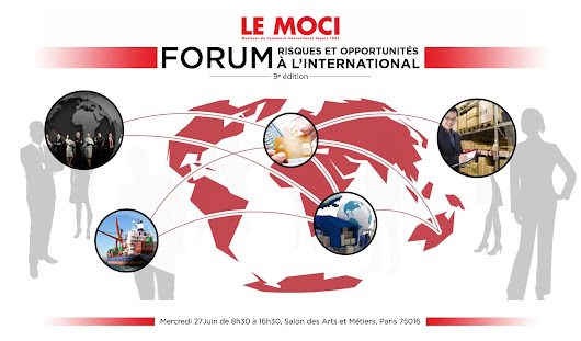 "Forum MOCI "" Risques et Opportunités à l'International"" - Le Moci"