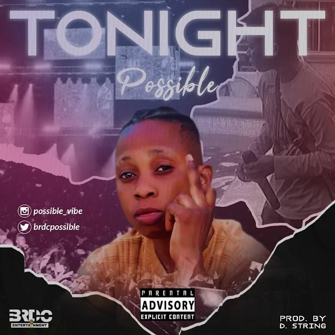 [Music]Possible – Tonight - Omatunes