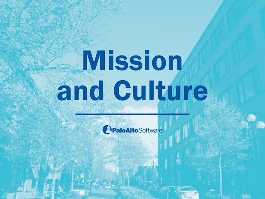 The Mission and Culture of Palo Alto Software