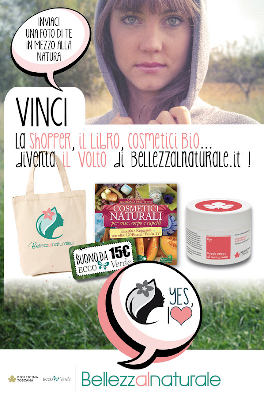"CONTEST ""Bellezza al Naturale, Yes I love"" PARTECIPA & VINCI IL BIO!"
