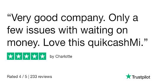 Charlotte gave QuickcashMI 5 stars. Check out the full review...