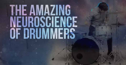 The Amazing Neuroscience of Drummers