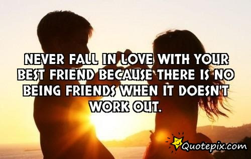 Quotes About Never Fall In Love 82 Quotes