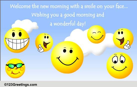 Morning With A Smile Free Good Morning Ecards Greeting Cards 123