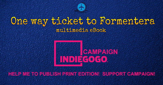One way ticket to Formentera : Multimedia eBook