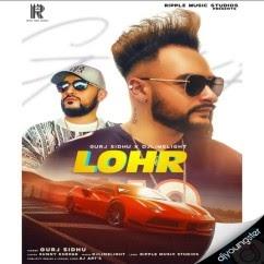 LOHR Lyrics | Gurj Sidhu | Sukh Sandhu