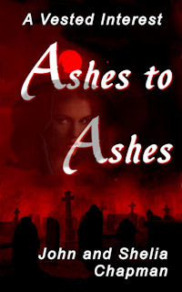 Ashes to Ashes - Book 8 of A Vested Interest series