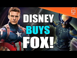 BREAKING NEWS Disney Buys FOX - X-Men now under Marvel Studios