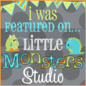 I was featured on...Little Monsters Studio