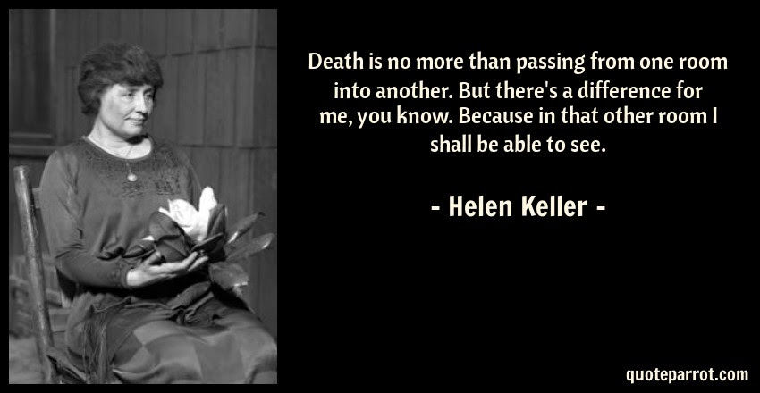 Death Is No More Than Passing From One Room Into Anothe By Helen