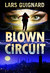 Blown Circuit