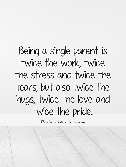 Single Mother Quotes Sayings Single Mother Picture Quotes