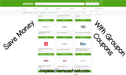 Save Money On Groupon With Coupons - Hopkins Homeschool