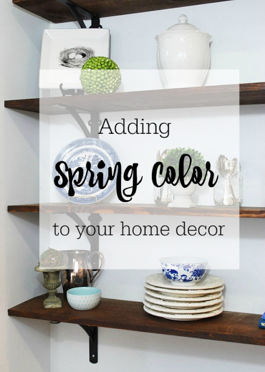 Adding Color to your Indoor Spaces for Spring | Creative Home