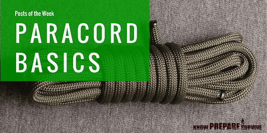 Paracord: Projects & Uses - Posts of the Week Wednesday