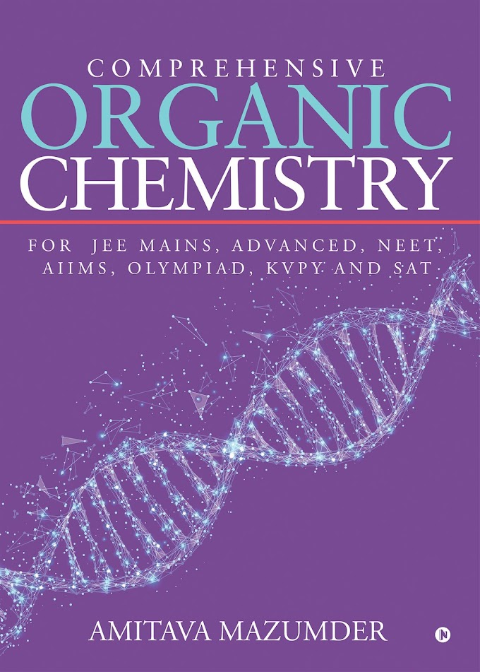Comprehensive Organic Chemistry for IIT JEE main and Advanced