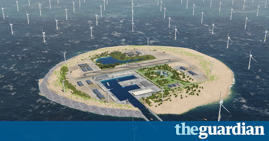 Is this the future? Dutch plan vast windfarm island in North Sea | Environment | The Guardian
