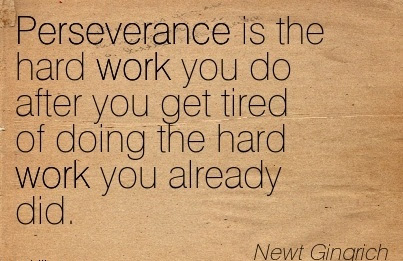 Brilliant Motivational Quote About Hard Work By Newt Gingnch