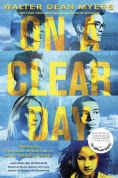 http://www.barnesandnoble.com/w/on-a-clear-day-walter-dean-myers/1117906481?ean=9780385387569