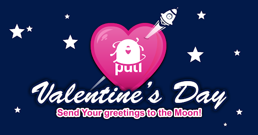 Your Valentine's Day greetings to the Moon!