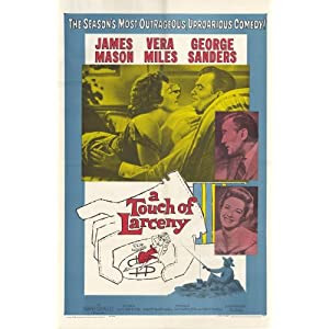 A Touch of Larceny Poster Movie 11 x 17 In - 28cm x 44cm James Mason George Sanders Vera Miles Oliver Johnston and Robert Flemyng