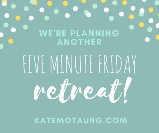 five minute friday :: safe