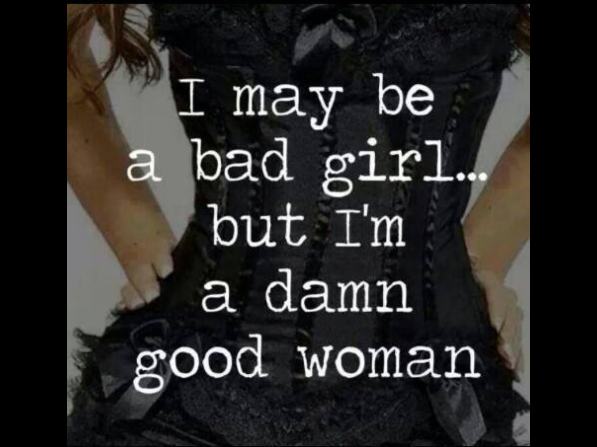 Quotes About Bad Girls 67 Quotes