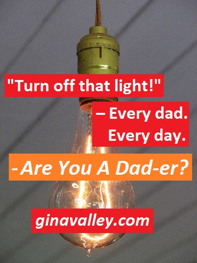Are You A Dad-er? - gina valley