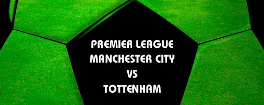 Manchester City v Tottenham Betting Tips & Predictions | Bet Online UK