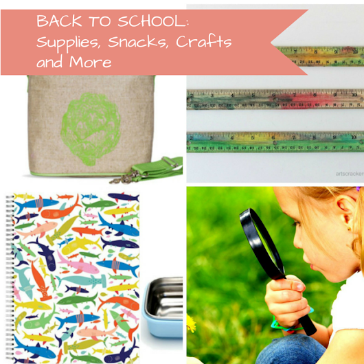 Get Ready for Back to School: Supplies, Snacks, Crafts and More - HEN Family