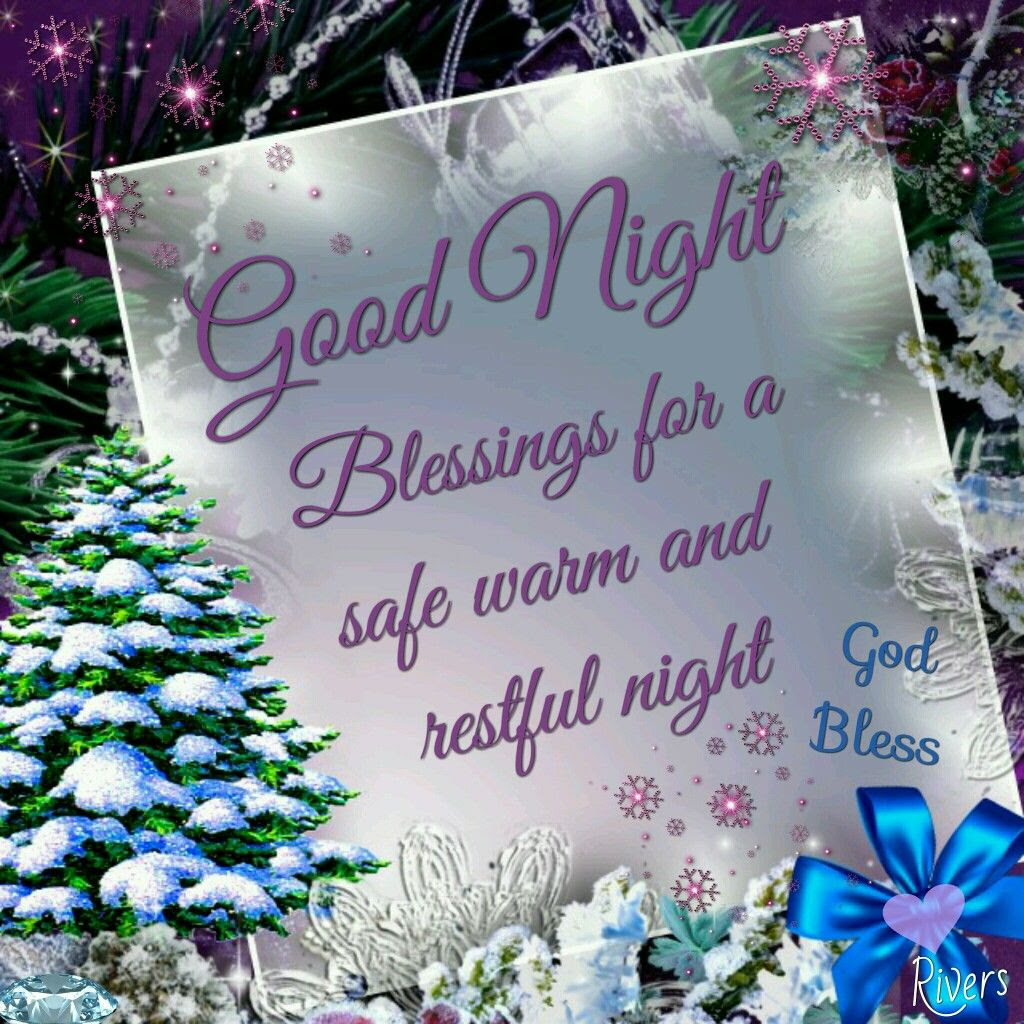 Good Night Blessings For A Safe Warm And Restful Night Pictures