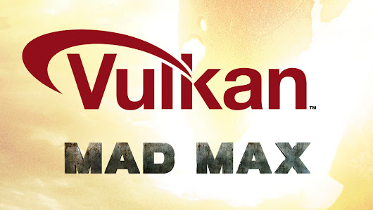 Mad Max meets Vulkan in a new fully public beta for Linux, benchmarks and OpenGL vs Vulkan comparisons