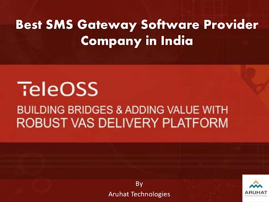Best SMS Gateway Software - TeleOSS by Aruhat Technologies
